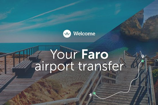Faro Airport Transfers - Welcome Pickups