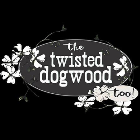 ‪Twisted Dogwood Too‬