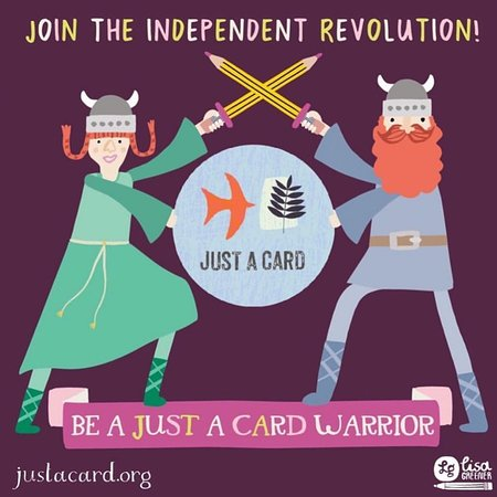Join the Independent revolution and shop small!  Justacard.org