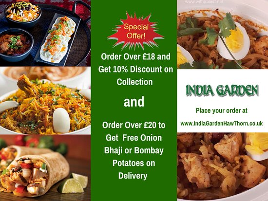 Exciting Delivery and Collection OFFER! Hurry Up! #Collection_Offer Order Over £18 and Get 10% Discount #Delivery_Offer Order Over £20 to Get Free Onion Bhaji or Bombay Potatoes  Place your order at: https://indiagardenhawthorn.co.uk/ordering