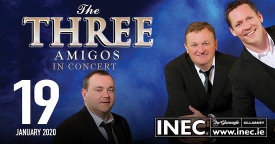 The Three Amigos Live at the Gleneagle INEC Arena Killarney