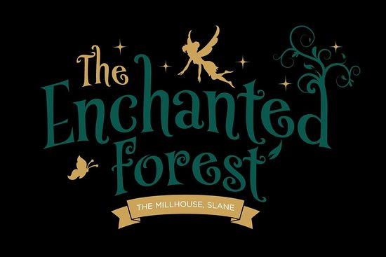 The Enchanted Forest Slane