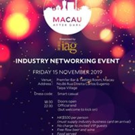 PREM1ER is the best Bar in Macau because it is the best place to have Corporate events like the IAG's  After Dark