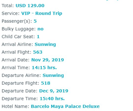 Private Transportation From / To Cancun Airport To / From Cancun Hotel Zone: We booked a child seat for our 8 month old baby.  It was only provided one way.  The SUV on the return trip had no child seat and was in quite poor condition.  It would have been safer to take a cart and donkey.