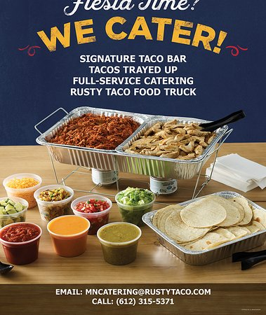 Fiesta Time? Ask us about our Signature Taco Bar, Tacos Trayed Up, Full-Service Catering or our popular Rusty Taco Food Truck! mncatering@rustytaco.com or 612.315.5371