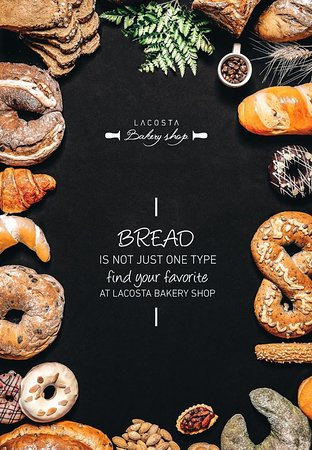 bread is not just one type, find your favorite at lacosta bakery shop.