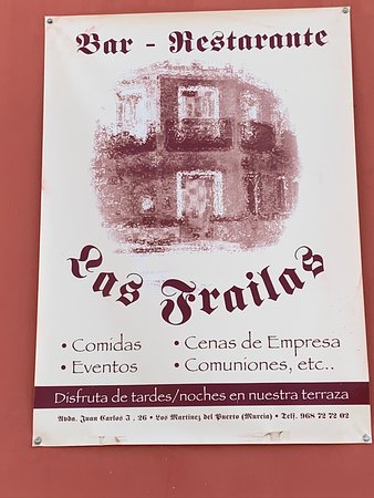 Los Martinez del Puerto, Spain: Verjaardag vieren. Op 17 december hebben wij, La Torre golfvrienden, de verjaardag van José gevierd met een uitstekende lunch (zeg maar diner) in Restaurante Las Frailas, Avda. Juan Carlos I 26, Los Martínez del Puerto (Murcia). Zowel de chef alsook zijn vrouw, zijn aimabele gastvrije mensen die écht weten wat goed eten is! Een voortreffelijk restaurant: van harte aanbevolen!