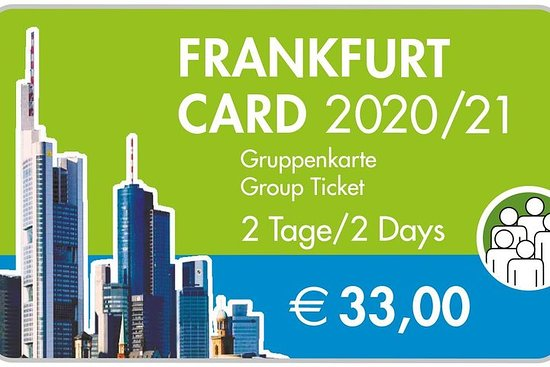 2-Tages Frankfurt Card Gruppenticket ...