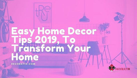 https://www.decoratix.com/decorative-storage/home-decor-tips/ Whenever we are buying a home! Or decorating a home, So the first thing is in everyone's mind that how to decor home? No need to worries and stress Decoratix bring for you Best home decor tips 2019. The home decor tips help you to decor your dream home as best as possible.