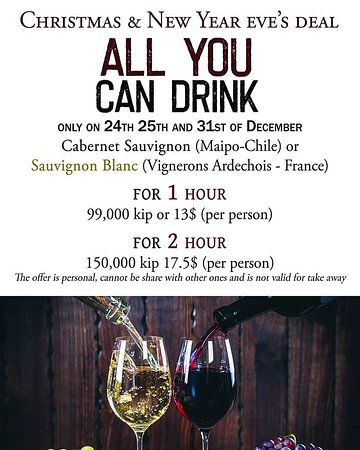 This Christmast And New Year Eve S We Have An Amazing Deal All Yuo Can Drink Luangprabang Wine Laos Available Only On 24th 25th And 31st December Picture Of Opera House