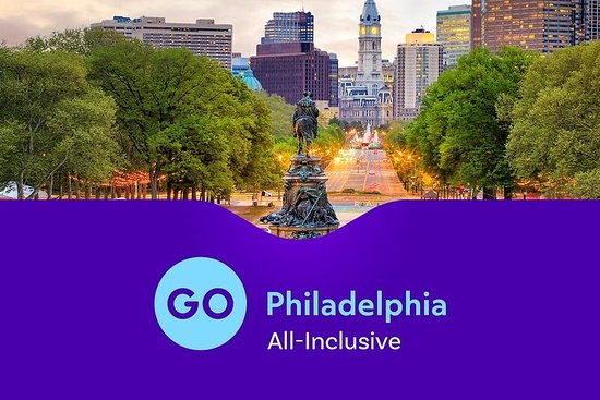 Go Philadelphia All-Inclusive Pass with Hop On Hop Off Tour