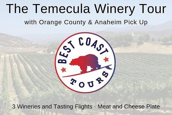 特曼库拉葡萄酒与葡萄酒之旅 - 来自OC&Anaheim