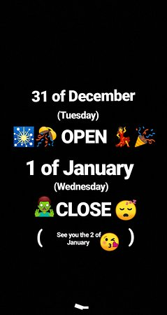 El Jardin de la Abuela: 31 of December OPEN 1 of January CLOSE see you at 2 of January