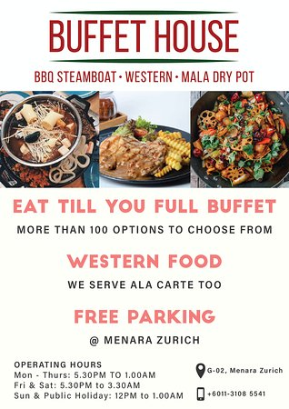 Western Buffet such as Spring Chicken, Grilled Chicken, Fried Chicken, Fish & Chips, Beef Burger, Mash Potato, Cheesy Fries, Ice Cream and more.  Steamboat & BBQ buffet with more than 100 selections to choose from