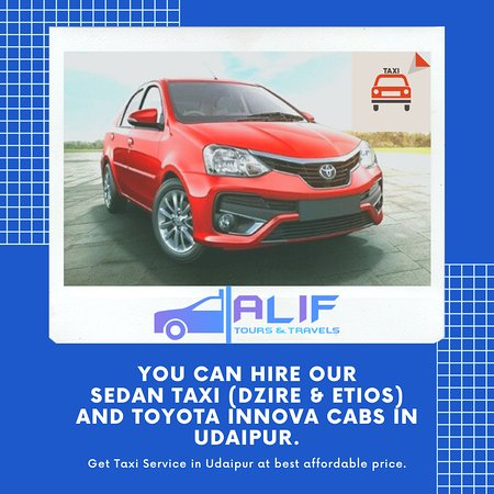 Online Taxi Rentals Booking in Udaipur, Rajasthan. Alif Tours and Travels provides you hire, Taxi Services and Cab Service in Udaipur. Our Service is the place for all your rental car need in Udaipur.