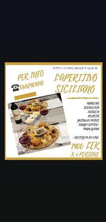 Aperitivo siciliano tutti i giorni dalle 17 alle 20 1900 LEK x 4 persone!! (475 LEK a testa) Non un euro in più! Basta boco per assaporare la cucina siciliana!