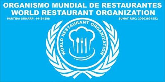 Lima, Peru: ORGANISMO MUNDIAL DE RESTAURANTES, SEDE MUNDIAL