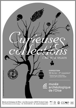 exposition temporaire intitulée Curieuses Collections du 15 février au 1er novembre