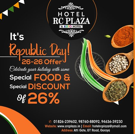 Celebrate this Republic day in a special way with special Discount at RC PLAZA Goraya