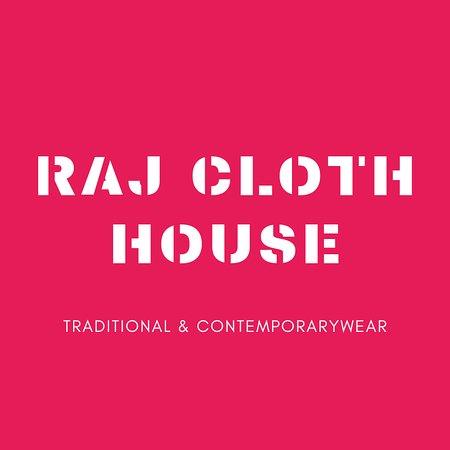 Raj Cloth House