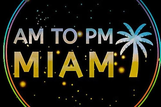 ‪AM to PM Miami‬
