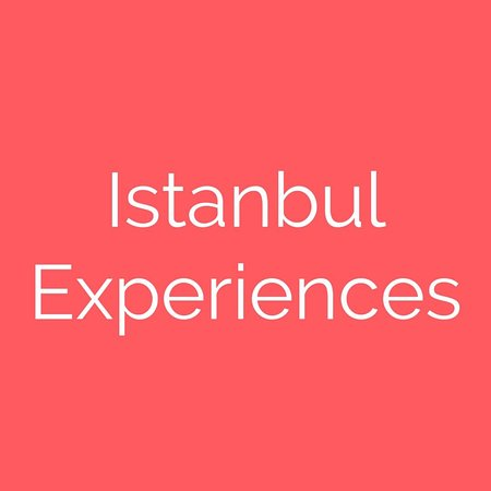 Istanbul Experiences