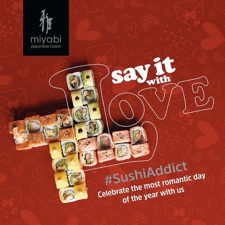 Celebrate the most romantic day of the year with us choose from the classic & the signature rolls DM us on @miyabi_sushi Instagram's account for reservation #miyabisushi #SushiAddict #SayItWithLove