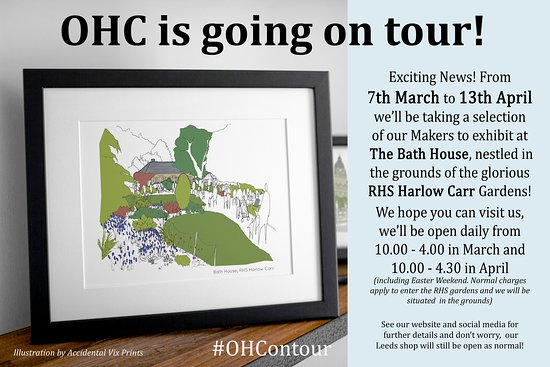 We're very excited to be taking OHC on tour in March/April and showcasing our wares at the glorious RHS Harlow Carr Gardens!