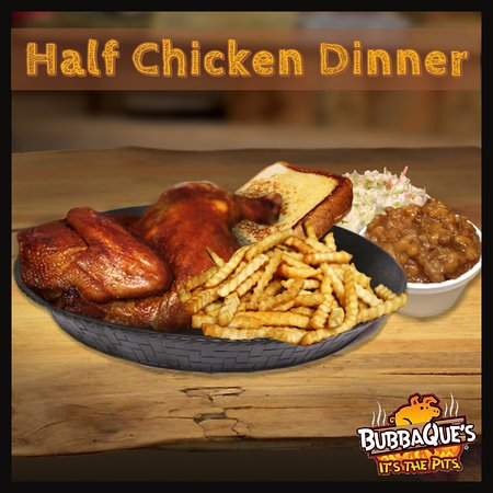 Half smoked chicken with fries, baked beans, cole slaw, and Bubba Bread