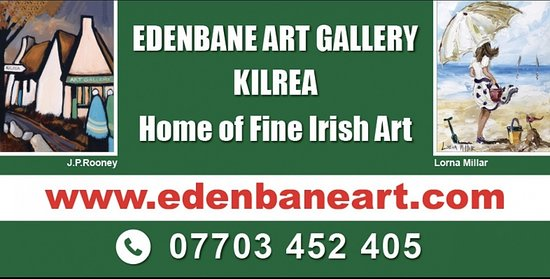 Edenbane Art Gallery is based in kilrea.Selling Original oil & watercolour paintings By J P Rooney , Donal McNaughton , Lorna Millar , Liam Reilly ,Gregory Moore ,Tom McGoldrick , Emma Jones ,and many more.