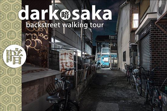 Dark Osaka Backstreet Walking Tour