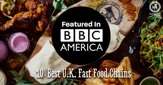 Storbritannien: We have been featured in BBC America as 10 Best U.K Fast Food Chains.  Follow us on social media for more updates!!