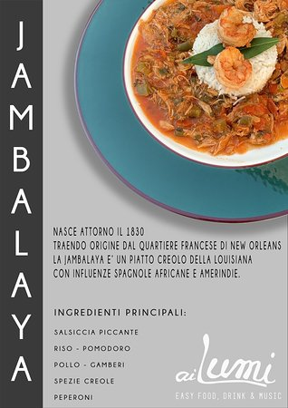 Lumignano di Longare, Italie: JAMBALAYA!!! Un piatto tipico della cucina creola della Louisiana ....solo AI LUMI👍🏾
