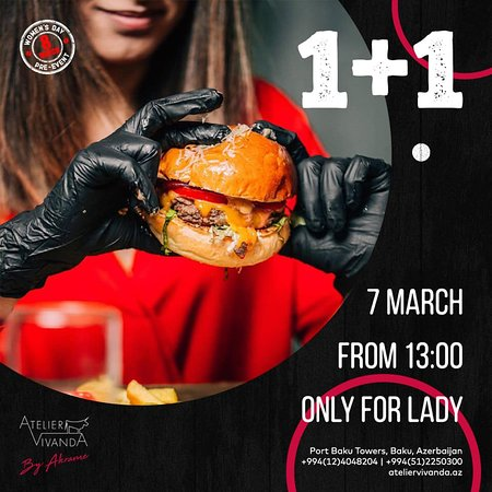 """Dear Ladies, special for you, on the 7th of March Atelier Vivanda announces """"Burger Day""""!😍"""