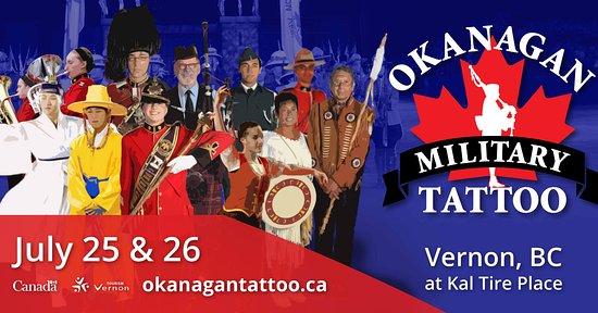Vernon, Kanada: Okanagan Military Tattoo July 25 & 26, 2020 Tickets available through Ticketseller For more details visit www.okanagantattoo.ca