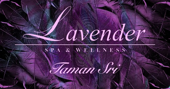 Lavender Spa & Wellness (Taman Sri)