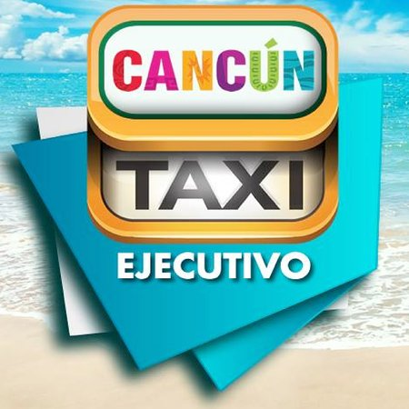 Cancun TAXI Executive