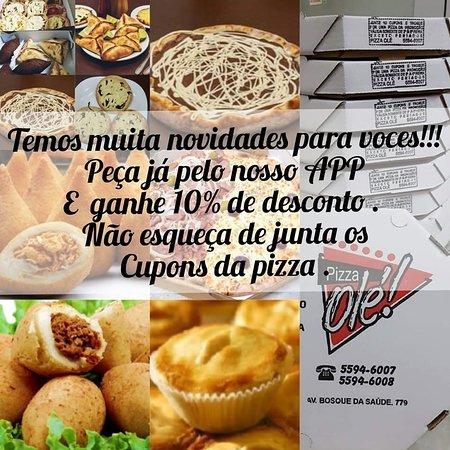 État de São Paulo : Olá clientes Olé!!! Agora temos muita variedades de produtos para vocês escolher. Produtos feito com muita dedicação e carinho pra sua família. Novo horário de funcionamento: das 10:30 às 23:00 horas todos dos dias. Não perca tempo e peça já pelo nosso APP, site ou telefone! APP: Pizzaria Olé APP: Esfiha Olé Site: www.pizzariaole.com Site: www.esfihaole.com Fone: 5594-6007; 5594-6008 ou 2649-6010 Insta @ pizzariaole Agora não tem desculpa para experimentar nossos produtos Olé  E não esqueça de s