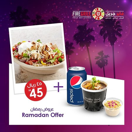 FireGrill: Don't miss out on our Ramadan offer!  Choose your favorite meal with Tortilla Chicken soup, a soft drink, and your choice of either Pistachio Rice Pudding or Salted Caramel only at SR45!