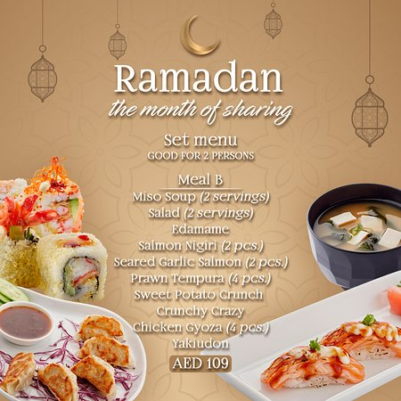 During the holy month of Ramadan, we wish you many blessings of abundance. Join us for Iftar with our Iftar platter (AED 110) and two delicious set menu offerings for only 99 and 109 AED.
