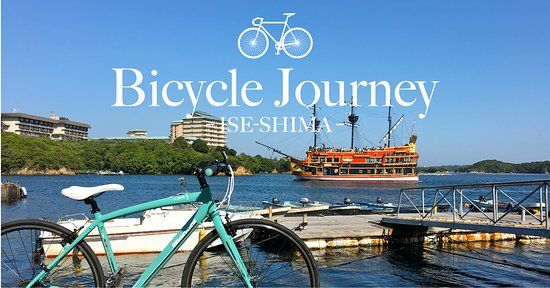 Bicycle Journey Ise-shima