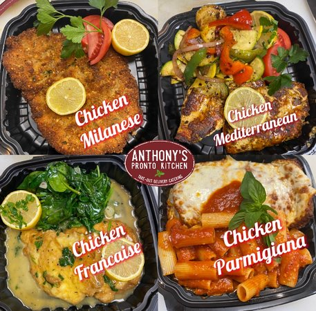 1. Chicken Milanese – Lightly Pan-fried chicken breast. Served with arugula and shaved parmesan salad to top.  2. Chicken Mediterranean - Grilled breast, marinated with Italian herbs, lemon and olive oil.   3. Chicken Francaise – Egg battered chicken breast sautéed with fresh lemon juice, white wine, and Italian seasoning.  4. Chicken Parmigiana - Lightly breaded chicken breast topped with melted Mozzarella cheese and homemade Marinara sauce.