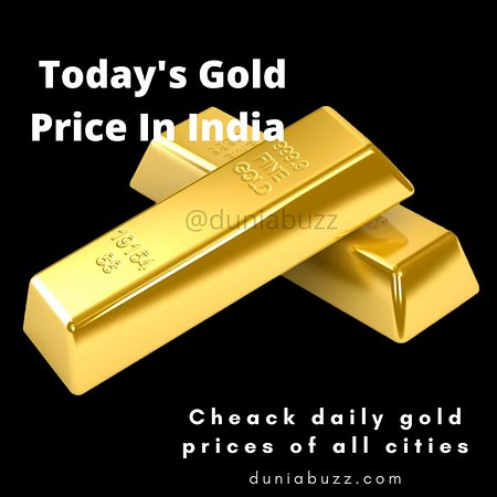 24k gold rate in India, 22k gold price in India, Check 24k & 22k Gold Price In India, Jaipur, delhi, mumbai, kolkatta, patna