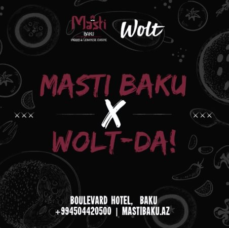 Dear Masti Baku lovers, now you can try your favorite dishes at home or in your office with the help of Wolt delivery system! Masti Baku is even closer to you!