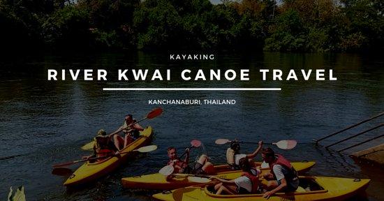 RiverKwaiCanoe Travel