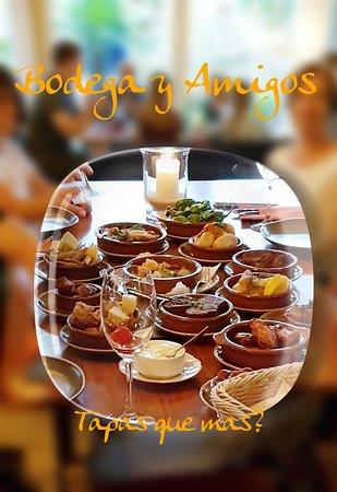 Bodega y Amigos: Tapas