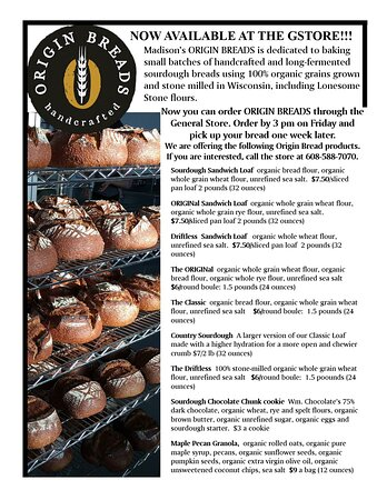 We are so excited to announce that we are offering Origin Sourdough Breads (from Madison) at the General Store.... ordering details are on the poster... to learn more about their process, visit their web site- http://www.originbreads.com