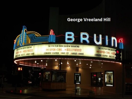 The Bruin Theatre in Westwood, California. Photo by, George Vreeland Hill