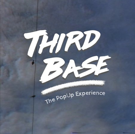 Third Base - The Popup Experience