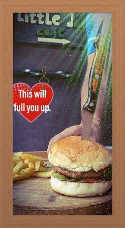 Burger that fills you up.